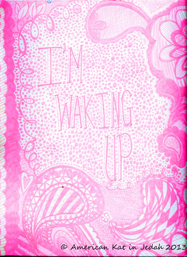 waking up doodle  © American Kat in Jeddah 2013
