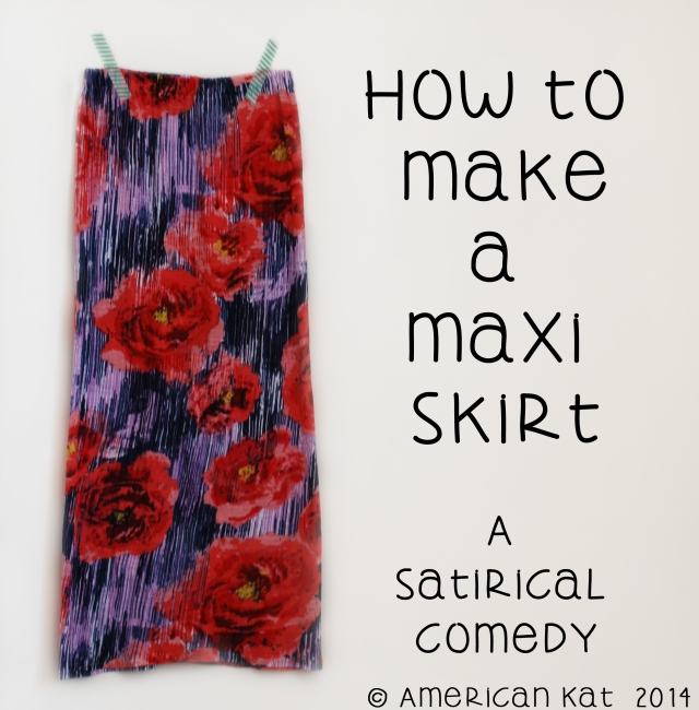 how to make a maxi skirt 1 © American Kat  2014